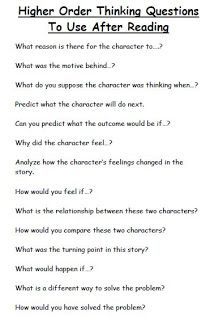 Higher order thinking questions to use after reading
