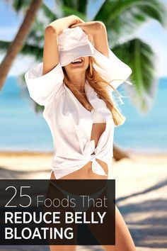Fight belly bloating with these 25 foods:
