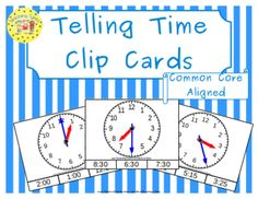 Telling Time Clip Cards!