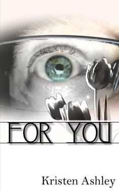 For You (The Burg #1) by Kristen Ashley