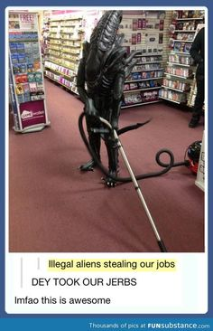 geek, funni stuff, laugh, funny pictures, alien steal, funni pictur, job, humor, illeg alien