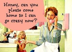 The perfect dose of mom humor. (And OMG, #10! LOL!)