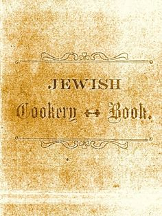 A Vintage Jewish Cookbook from Calcutta, India