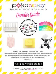 Project Nursery Vendor Guide: We do the research and put in the time handpicking only the best so you don't have to! #baby