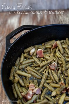 Green Beans cooked with bacon, onions, and tomatoes.
