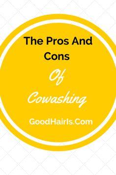 The Pros and Cons of Cowashing Natural Hair
