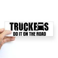Truckers Do It Sticker (Bumper)