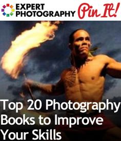 Top 20 Photography Books to Improve Your Skills