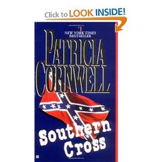 Southern Cross by Patricia Cornwell  click on the link for a preview !
