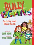 "Teacher Guide - ""Bully B.E.A.N.S."" by Julia Cook"