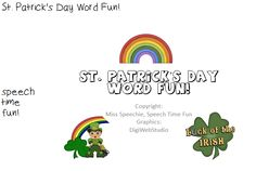 Speech Time Fun: St. Patrick's Day Word Fun! Pinned by SOS Inc. Resources.  Follow all our boards at http://pinterest.com/sostherapy  for therapy resources.