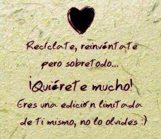 Sobre todo QUIERETE MUCHO!!! http://www.mirarte-terapia.es/