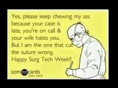 Happy Surgical Tech Week!!