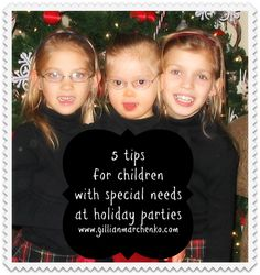 5 tips for children with special needs at holiday parties
