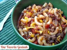 "OUR FAVORITE GOULASH ""I have to say this was the best Goulash I have ever tasted. It was so good we cleaned the whole pot out. The goulash was the prefect consistency not to thick and not to thin, just right"" 