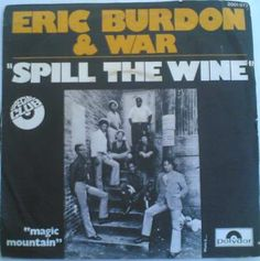 """Spill the Wine"", Eric Burdon & War #EricBurdon #TheAnimals #rockandroll #music #Britishblues"