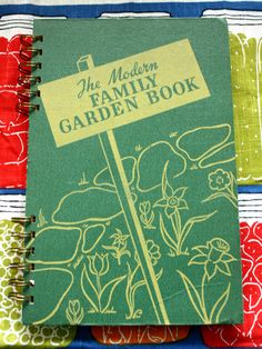 Why and How I Keep a Garden Journal
