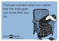 Bah ha! true...sadly.