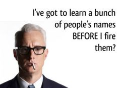 Roger Sterling on human resource management best practice