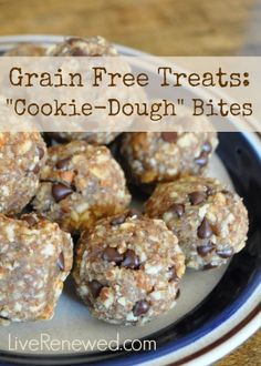 "These are delicious! Your kids won't even know they are healthy! Grain Free ""Cookie Dough"" Bites"