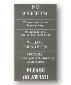 Gray 'No Soliciting' Sign #zulily #zulilyfinds