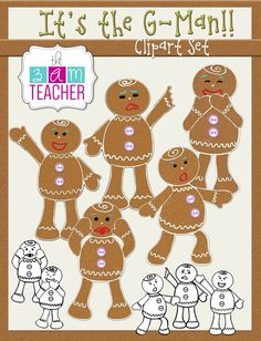 It's the G-Man!! Gingerbread Man Clip Art set in full color and black & white!! $5.00