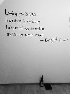 lyric quotes, dreams, coyotes, bedroom walls, songs, bright eyes, lyrics, sleep, love quotes