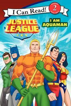 Justice League Classic: I Am Aquaman by
