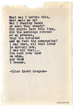 Typewriter Series #681byTyler Knott Gregson