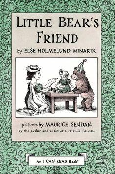 Little Bear's Friend, Else Holmelund Minarik & Maurice Sendak