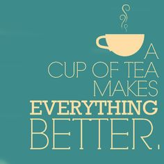 especially when it is fair trade tea!
