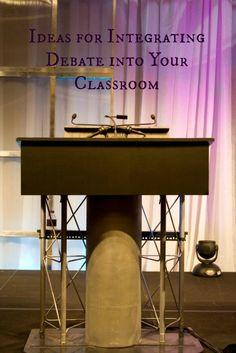 Ideas for Integrating Debate Into Your Classroom. #weareteachers
