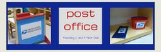 Teaching 2 and 3 Year Olds: Our Post Office