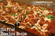 Stuffed Zucchini Recipe; Make the most of your fresh garden zucchini with this delicious stuffed zucchini recipe which can be served as either a side dish or a main dish. http://www.annsentitledlife.com/recipes/stuffed-zucchini-recipe/