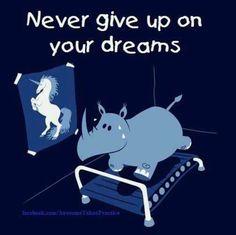 My new mantra! tl;dr: Unicorn!