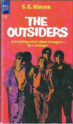 The Outsiders- by S.E. Hinton; a favorite of most teens at the time