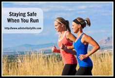 Staying Safe When You Run