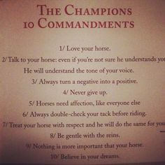 The ten equestrian commandments for champions! These are good works to live by!