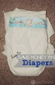 Read our tips to help save yourself some money on diapers