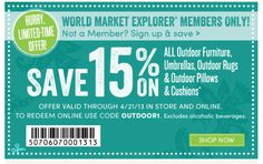 World Market Printable Coupons: 15% off Outdoor - Expires 4/21 printabl coupon