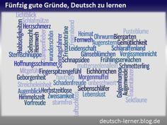 50 gute Gründe, Deutsch zu lernen: Die schönsten deutschen Wörter - Blog für alle, die Deutsch lernen
