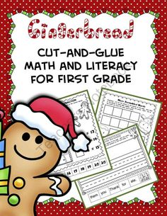 Gingerbread Cut-and-Glue Math and Literacy for First Grade from TeacherTam on TeachersNotebook.com (30 pages)  - This resource contains 30 pages of cut-and-glue math and literacy activities. The pages focus on addition, long vowel word families, blends and digraphs, subtraction, sight words, constructing and writing sentences, and more! Every page has a gingerbread