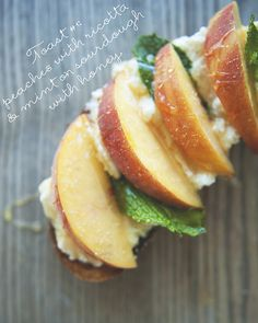 Peaches with ricottas and mint on sourdough with honey // The Kitchy Kitchen