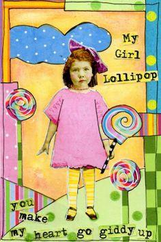 Mandy's Magical World of Art: My Girl Lollipop
