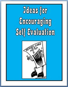 Ideas for Encouraging Self-Evaluation | Minds in Bloom