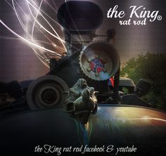 the KING rat rod.