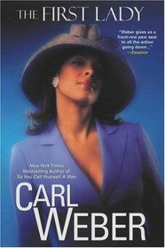 carl weber books   The First Lady, Carl Weber. (Paperback 0758215762) Used Book available ...