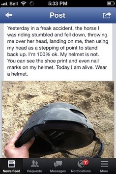 Don't you tell me how you don't need a helmet when you ride or how it won't save your life because here is the perfect example as to why they were invented.  I doubt this girl expected an accident like this to happen to her. But as we always say, horses are unpredictable and literally anything can happen.