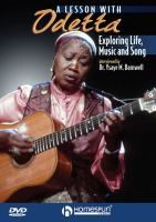 Odetta: Exploring Life, Music and Song, starring Odetta, Happy Traum, and Ysaye M. Barnwell