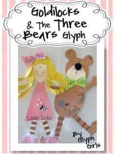 Goldilocks and the Three Bears Glyph -  This is soooo stinkin' cute!